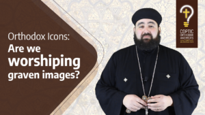 Orthodox Icons:Are we worshiping graven images
