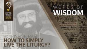 WOW_43_HG_HG Bishop Basil How to simply live the liturgy.png