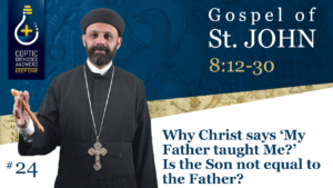 DD #24 - Why Christ says 'My Father taught Me' Is the Son not equal to the Father