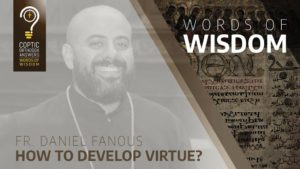 How to Develop Virtue